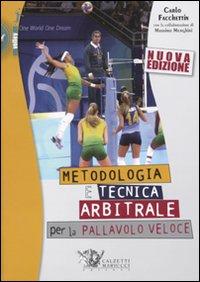 Metodologia e tecnica arbitrale per la pallavolo veloce