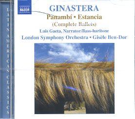 GINASTERA, A.: Panambi / Estancia (Complete Ballets)