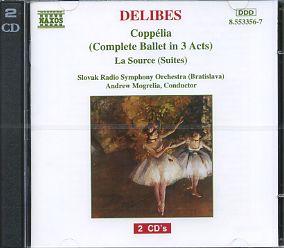 DELIBES: Coppelia (Complete Ballet) / La Source Suites