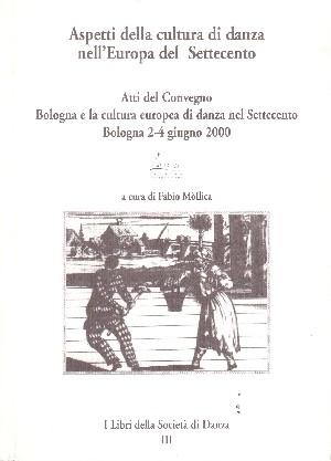 Aspetti della cultura di danza nell'Europa del Settecento