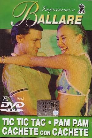 Tic Tic Tac - Pam Pam - Cachete con Cachete (DVD)