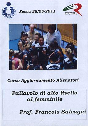 Pallavolo di alto livello al femminile (Salvagni 28/05/2011)