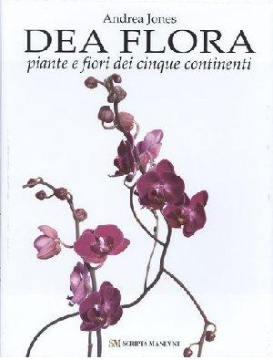 Dea Flora, piante e fiori dei cinque continenti