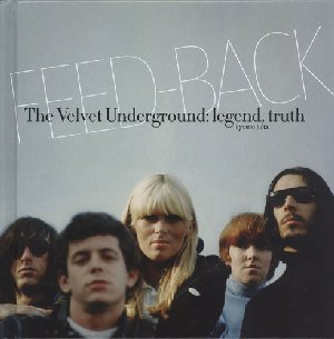 Feed-Back: The Velvet Undergound